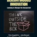 "Just published: New Book ""Discontinuous Innovation – Learning to Manage the Unexpected"""